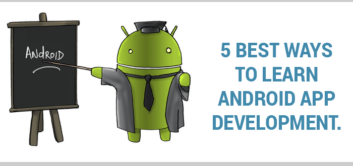 best_ways_to_learn_android_app_development