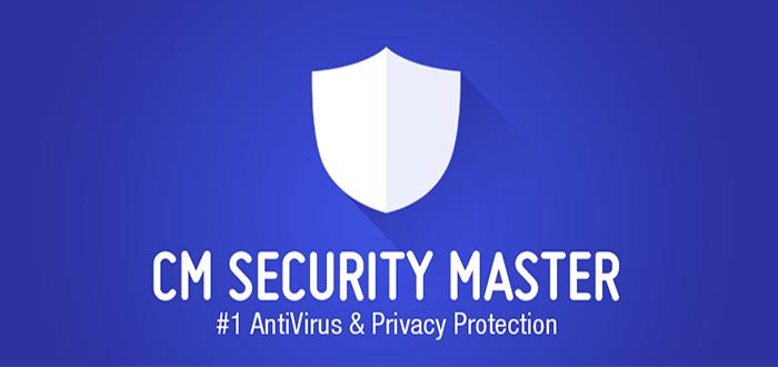 CM SECURITY MASTER ANTIVIRUS- NO MORE VIRUS ATTACKS!